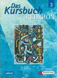Das Kursbuch Religion 3 (9/10)