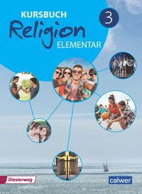 Kursbuch Religion Elementar 3 - Neuausgabe