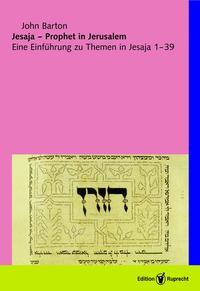 Jesaja - Prophet in Jerusalem