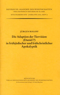 Die Adaption der Tiervision (Daniel 7) in frühjüdischer und frühchristlicher Apokalyptik