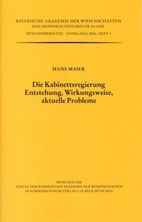 Die Kabinettsregierung. Entstehung, Wirkungsweise, aktuelle Probleme
