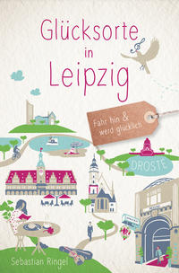 Glücksorte in Leipzig