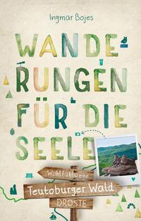 Teutoburger Wald - Wohlfühlwege