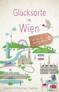 Glücksorte in Wien