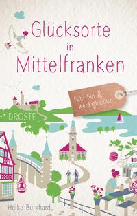 Glücksorte in Mittelfranken