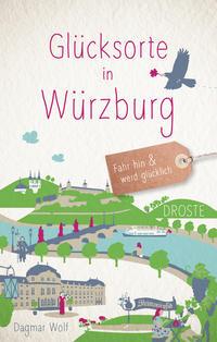 Glücksorte in Würzburg