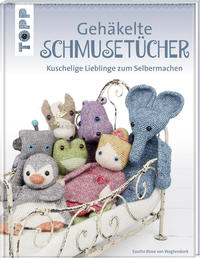Cover: Sascha Blase-van Wagtendonk Gehäkelte Schmusetücher