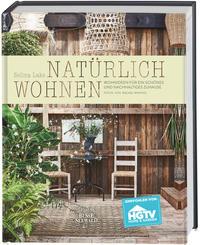 Cover: Selina Lake Natürlich wohnen - Wohnideen für ein schönes und nachhaltiges Zuhause