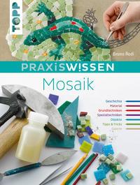 Cover: Bruno Rodi Praxiswissen Mosaik.
