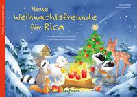 Neue Weihnachtsfreunde für Rica