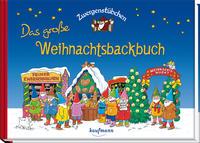 Zwergenstübchen: Das große Weihnachtsbackbuch