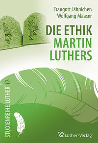 Die Ethik Martin Luthers