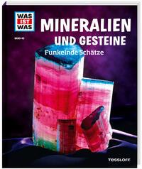 Mineralien und Gesteine - Funkelnde Schätze