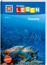 Cover: Was ist Was – Erstes Lesen Ozeane