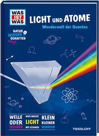 Naturwissenschaften easy! Physik. Licht und Atome.
