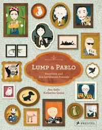 Cover: Ana Gallo  Lump und Pablo - Haustiere und ihre berühmten Freunde