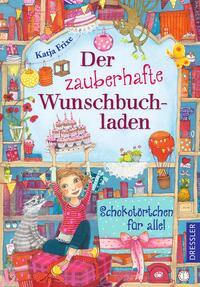 Der zauberhafte Wunschbuchladen - Schokotörtchen für alle!