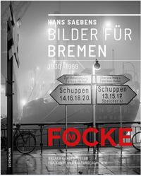 Hans Saebens: Bilder für Bremen 1930-1969