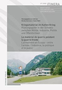 Kriegsmaterial im Kalten Krieg / Le matériel de guerre pendant la guerre froide