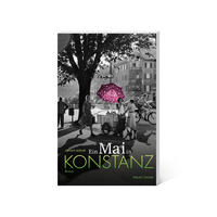 Ein Mai in Konstanz