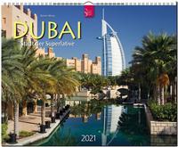 Dubai - Stadt der Superlative 2021