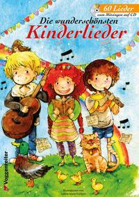 Die wunderschönsten Kinderlieder