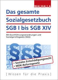 Das gesamte Sozialgesetzbuch SGB I bis SGB XIV