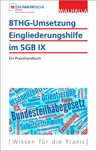 BTHG-Umsetzung - Eingliederungshilfe im SGB IX