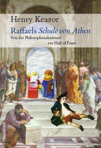 Raffaels Schule von Athen