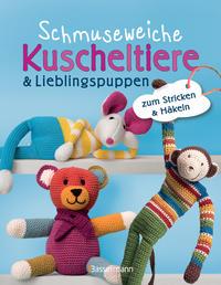Cover: Elfriede Kilian Schmuseweiche Kuscheltiere & Lieblingspuppen