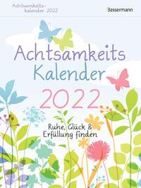 Achtsamkeitskalender 2022. Der entspannte Abreißkalender