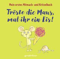Tröste die Maus, mal ihr ein Eis!