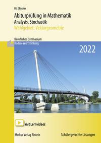 Abiturprüfung in Mathematik Analysis, Stochastik - 2022 Wahlgebiet: Vektorgeometrie