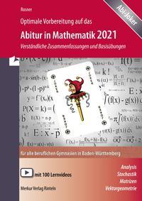 Optimale Vorbereitung auf das Abitur in Mathematik 2021