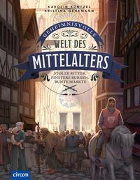 Geheimnisvolle Welt des Mittelalters