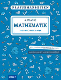 Klassenarbeiten Mathematik 4. Klasse