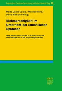 Mehrsprachigkeit im Unterricht der romanischen Sprachen