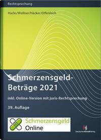 SchmerzensgeldBeträge 2021 (Buch mit Online-Zugang)
