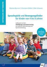 Sprachspiele und Bewegungslieder für Kinder von 4 bis 8 Jahren