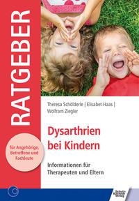 Dysarthrien bei Kindern