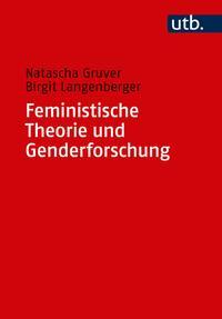 Feministische Theorie und Genderforschung