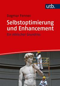 Selbstoptimierung und Enhancement