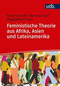Feministische Theorien aus Afrika, Asien und Lateinamerika