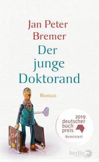 Cover: Jan Peter Bremer  Der junge Doktorand