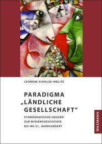 Paradigma 'Ländliche Gesellschaft'