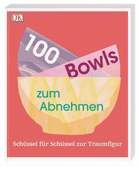 100 Bowls zum Abnehmen