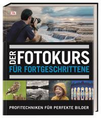 Der Fotokurs für Fortgeschrittene