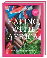 Cover: Maria Schiffer Eating with Africa