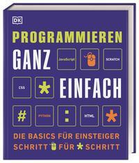 Cover: Clif Kussmaul et al. Programmieren ganz einfach - Die Basics für Einsteiger Schritt für Schritt