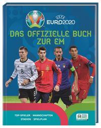 UEFA Euro 2020: Das offizielle Buch zur EM 2020